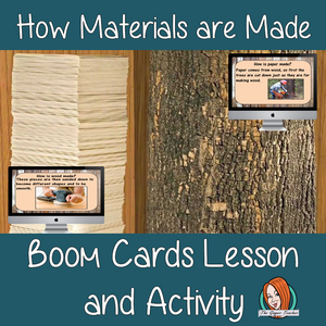 How Materials are Made - Boom Cards Digital Lesson