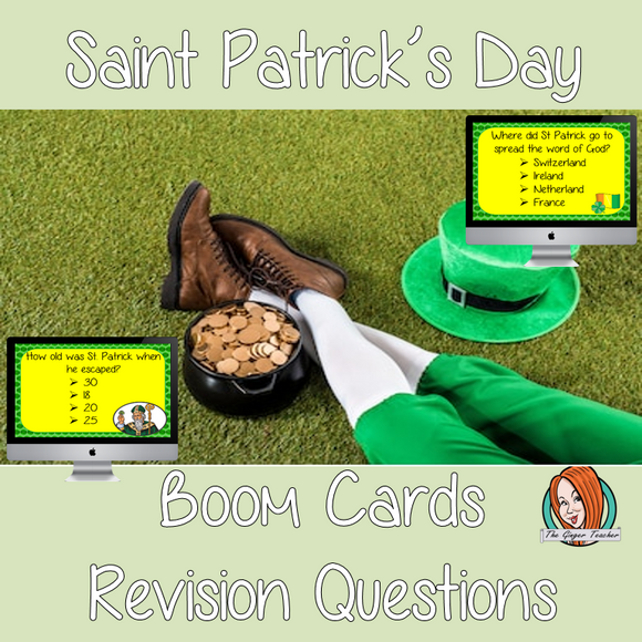 Saint Patrick's Day Revision Questions  This deck revises children's knowledge of Saint Patrick's Day. There are multiple choice revision questions to check children's understanding. These question cards are self-grading and lots of fun!