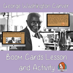 George Washington Carver - Boom Cards Digital Lesson