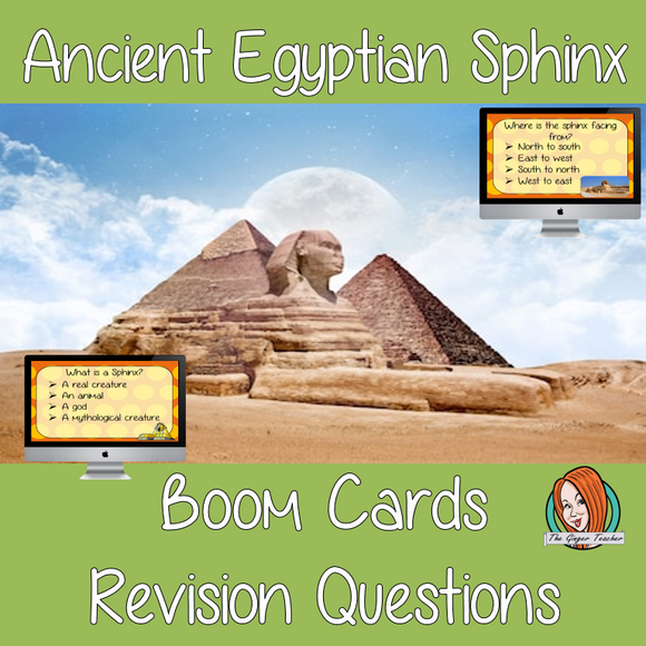 Ancient Egyptian Sphinx Revision Questions  This deck revises children's knowledge of Ancient Egyptian Sphinx. There are multiple choice revision questions to check children's understanding. These question cards are self-grading and lots of fun!