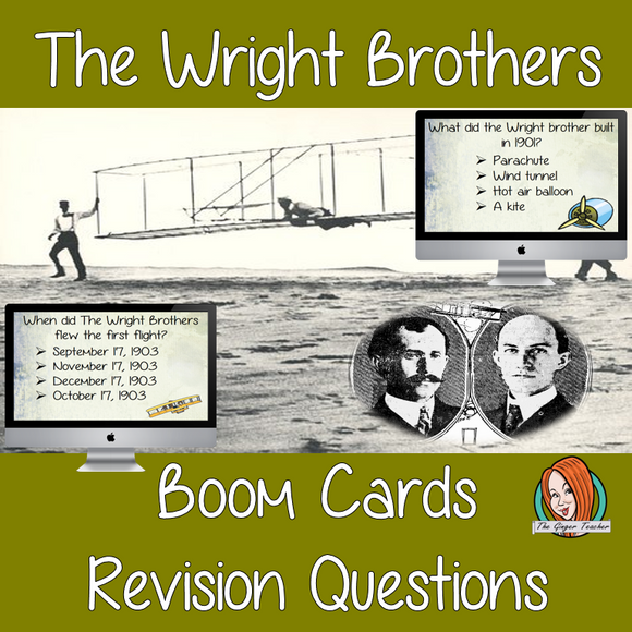 The Wright Brothers Revision Questions  This deck revises children's knowledge of the Wright Brothers. There are multiple choice revision questions to check children's understanding. These question cards are self-grading and lots of fun!