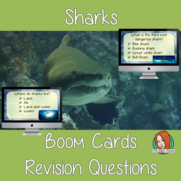 Sharks Revision Questions  This deck revises children's knowledge of Sharks. There are multiple choice revision questions to check children's understanding. These question cards are self-grading and lots of fun!