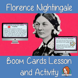 Florence Nightingale - Boom Cards Digital Lesson