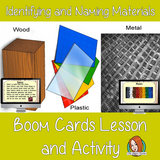 Identifying Materials - Boom Cards Digital Lesson