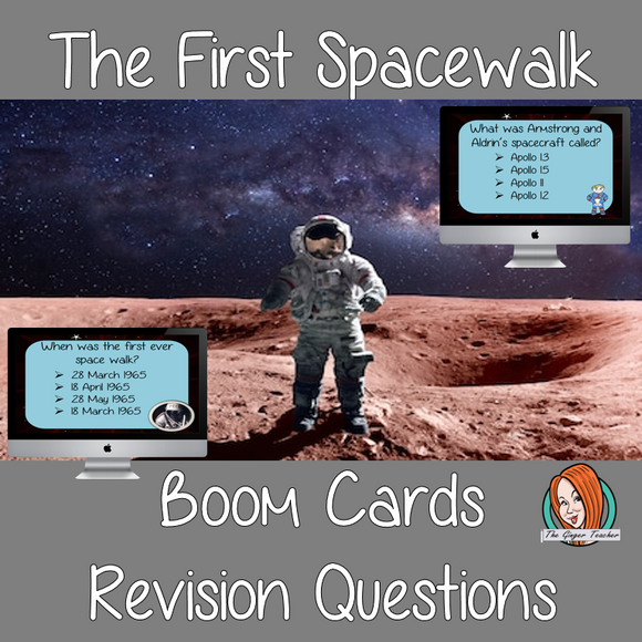 The First Spacewalk Revision Questions  This deck revises children's knowledge of the First Spacewalk. There are multiple choice revision questions to check children's understanding. These question cards are self-grading and lots of fun!