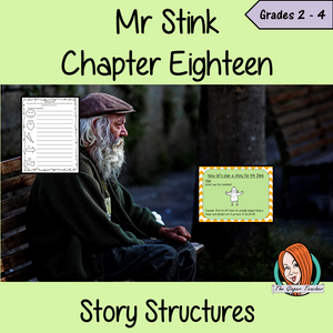 Story Structures; Complete Lesson  – Mr Stink