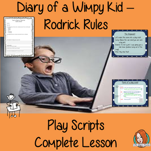 Writing Play Scripts Complete Lesson  – Diary of a Wimpy Kid Rodrick Rules