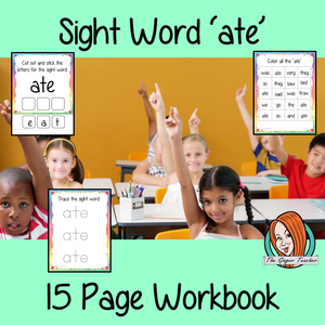 Sight word 'ate' 15 page workbook. Contains pages to learn the fry sight word 'ate', for learning the high frequency words. Contains handwriting practice, word practice, spelling and use in sentences. #sightwords # frywords #highfrequencywords