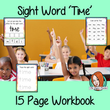 Sight word 'time' 15 page workbook. Contains pages to learn the fry sight word 'time', for learning the high frequency words. Contains handwriting practice, word practice, spelling and use in sentences. #sightwords # frywords #highfrequencywords