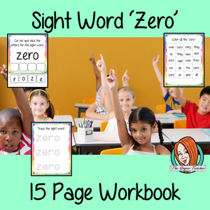 Sight word 'zero' 15 page workbook. Contains pages to learn the fry sight word 'zero', for learning the high frequency words. Contains handwriting practice, word practice, spelling and use in sentences. #sightwords # frywords #highfrequencywords