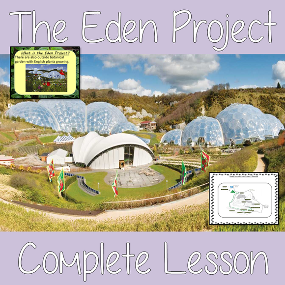 Learn about the Eden Project  -  Complete Lesson