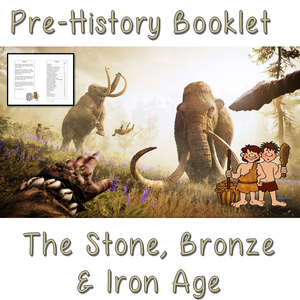 Pre-history workbook – Stone, Bronze and Iron Age
