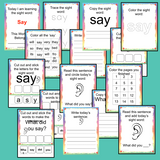 Sight Word 'Say' 15 Page Workbook Help your children practice their sight words with 15 pages of activities to spell and use the sight word 'Say' in sentences.     The 15 pages contain, handwriting practice, tracing and spelling the word and sentence reading and construction.
