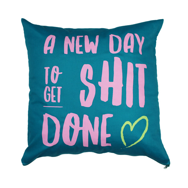 GET SHIT DONE TURQUOISE CUSHION