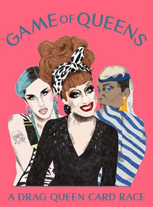 Illustration of three drag queens, pink background. Game of Queens text on top. A Drag Queen Card Race tex on bottom.
