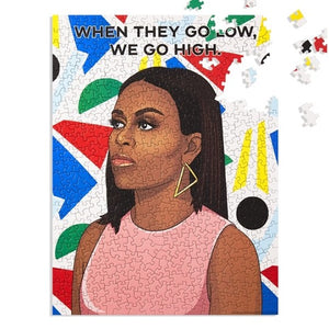 Michelle Obama illustration with colorful abstract images on background.  Text reads, When They Go Low, We Go High.