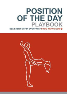 Positions of the Day Playbook: Sex Every Day in Every Way from Nerve.com. Male and female line drawing in sexual position on red background.