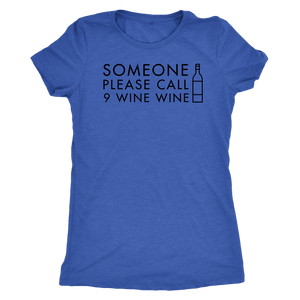 Please call 9 wine wine T-shirt - Wine Shadow