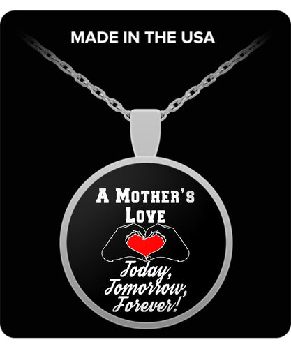 A Mother's Love - Today, Tomorrow, Forever! Necklace Gearbubble