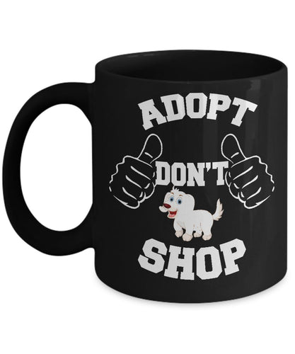 Adopt a Dog Black 11 ounce Ceramic Mug, Adopt Don't Shop, Dog Lovers Novelty Ceramic Cup and Gift Coffee Mug Gearbubble