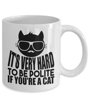 Animal Lover Gifts - Coffee Mug - Hard to be polite if you are a cat Coffee Mug Gearbubble