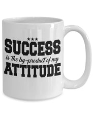 Attitude Quote - Coffee Mug - Success is the by-product of my attitude Coffee Mug Gearbubble