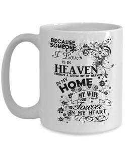"Best ""I Miss My Wife"" Coffee (or Tea) 15 oz Mug -Forever in my heart- Novelty Cup, Thoughtful Gift Idea Coffee Mug Gearbubble"
