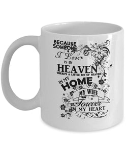 "Best ""I Miss My Wife"" Coffee (or Tea) Mug -Forever in my heart- Novelty Cup, Thoughtful Gift Idea Coffee Mug Gearbubble"