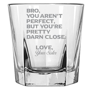 Bro You Aren't Perfect, But You're Pretty Darn Close Love, Your Sister-Gift for Brother- Love My Bro- 12.5-oz. Faceted Glass Bourbon Rocks Glasses Rock Glass PrintTech Default Title
