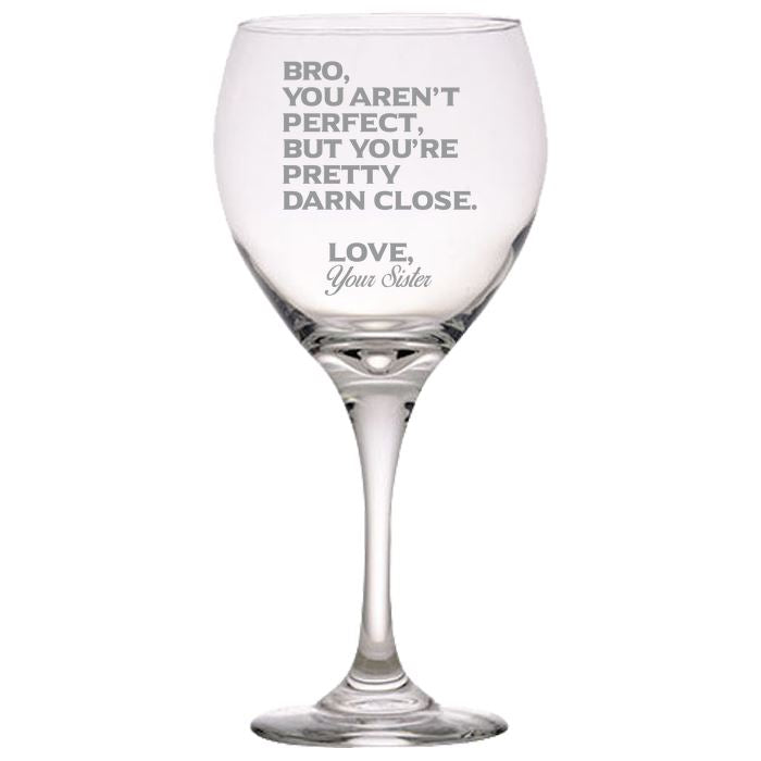 Bro You Aren't Perfect, But You're Pretty Darn Close Love, Your Sister-Gift for Brother- Love My Bro- 20 oz. Perception Red Wine Glasses Red Wine Glass PrintTech Default Title