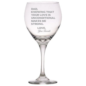 Dad Knowing Your Love is Unconditional Make Me Strong - Love, Your Favorite - love my Father - Gift for Father - 20 oz. Red Wine Glasses Red Wine Glass PrintTech Default Title