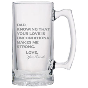 Dad Knowing Your Love is Unconditional Make Me Strong - Love, Your Favorite - love my Father - Gift for Father - 24 oz. Sport Glass Tankard Beer Mug Beer Mugs PrintTech Default Title