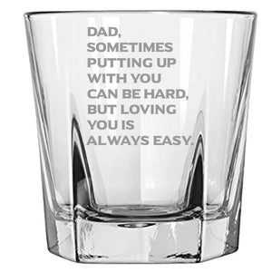 Dad, Sometimes Putting Up With You Can Be Hard, But Loving You is Always Easy - Gift for Dad - Love my Father- 12.5-oz Faceted Bourbon Rocks Glass Rock Glass PrintTech Default Title