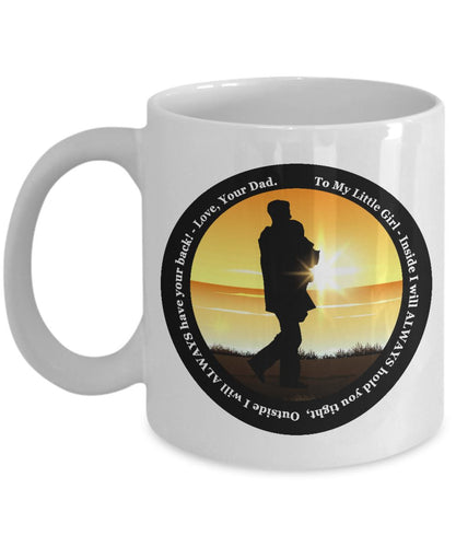 Dad to Daughter, I Will ALWAYS have your back! - mug Coffee Mug Gearbubble