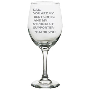 Dad You Are My Best Critics and My Strongest Supporter - love my Father - Gift for Father- 20 oz. White Wine Glasses White Wine Glass PrintTech Default Title