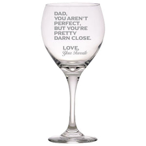 Dad You Aren't Perfect, But You're Pretty Darn Close-Gift for Father- Love My Dad- 20 oz. Red Wine Glasses Red Wine Glass PrintTech Default Title