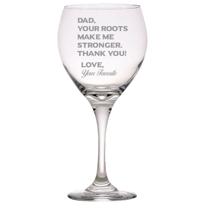 Dad Your Roots Make Me Stronger -Thank You - Love my Father -Gift for Dad- 20 oz. Red Wine Glasses Red Wine Glass PrintTech Default Title
