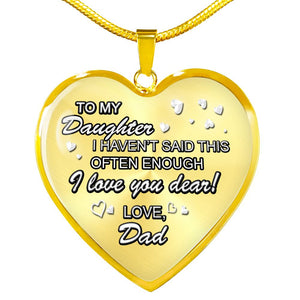 Daughter from Dad Gift-I Love You Dear-Necklace (Optional Engraving) Jewelry ShineOn Fulfillment Luxury Necklace (Gold) No