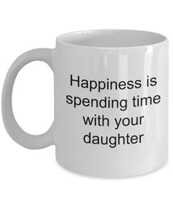 Daughter from Mom - a Mother's Happiness. is spending time with her daughter- love my daughter- White Ceramic Coffee mug gift 11 ounce Coffee Mug Gearbubble