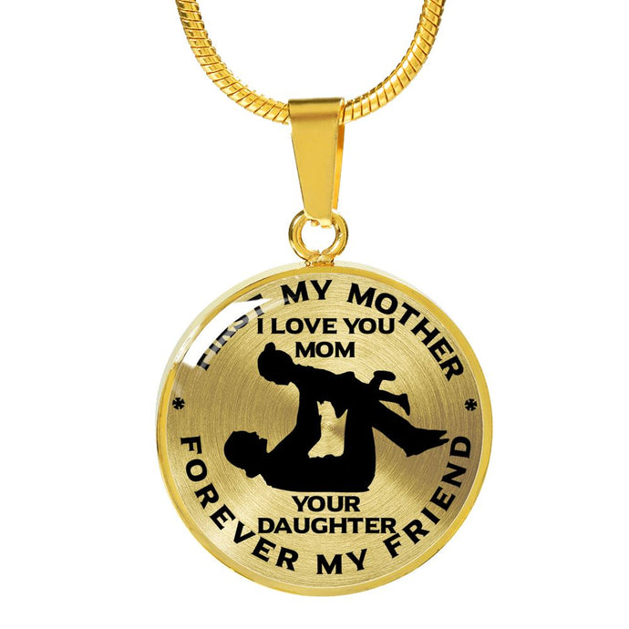 From Daughter to Mom - First My Mother - Forever My Friend - 18 Carat Gold Necklace Jewelry ShineOn Fulfillment