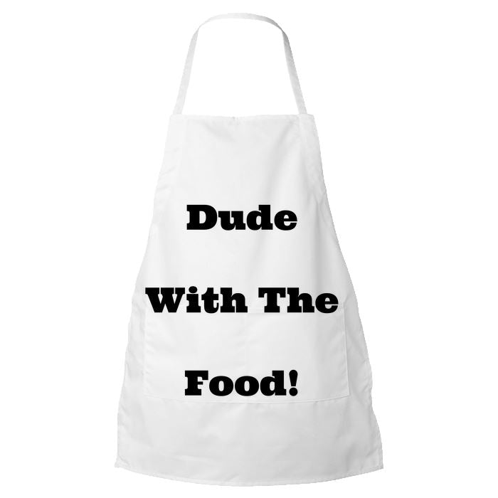Funny Apron for Men - Dude with the Food -The Perfect Gift for someone who thinks that they are Mot Stuff.at the BBQ Grill Apron PrintTech Default Title