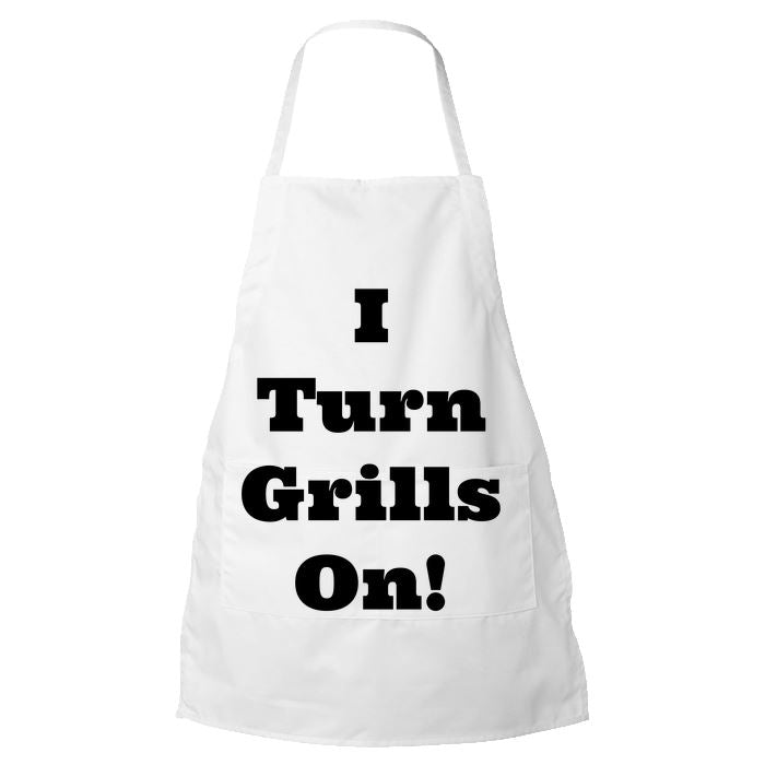 Funny Apron for Men - I Turn Grills On! - The Perfect Gift for someone who thinks that they are Mot Stuff. Apron PrintTech Default Title