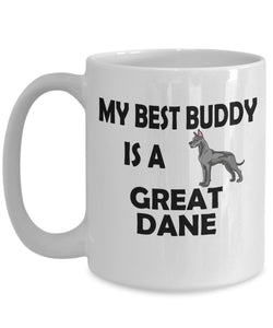 Funny Dog Coffee Mug for Great Dane Lovers - My Best Buddy is a Great Dane - Ceramic Mug- Coffee Mug Gearbubble