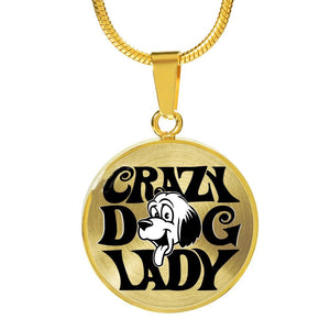 Gift for Dog Lover - Crazy Dog Lady - Lady Loves Her Dogs - 18 Carat Gold Necklace Jewelry ShineOn Fulfillment Luxury Necklace (Gold) No