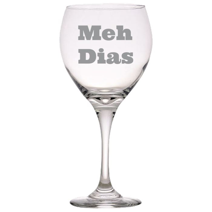 Meh Dias - Gift Ideas for Mom, Dad, Sister, Brother, Friends - Funny 20 oz. Brand-Name Perception Red Wine Glasses Red Wine Glass PrintTech Default Title