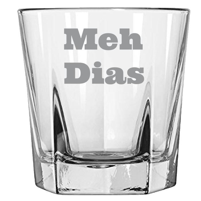 Meh Dias - Gift Ideas for Mom, Dad, Sister, Brother, Friends - Funny Meh Dias - Gift Ideas for Mom, Dad, Sister, Brother, Friends - Funny Rock Glass PrintTech Default Title