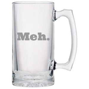 Meh - Gift Ideas for Mom, Dad, Sister, Brother, Friends - Funny 24 oz. Sport Glass Tankard Beer Mug Beer Mugs PrintTech Default Title