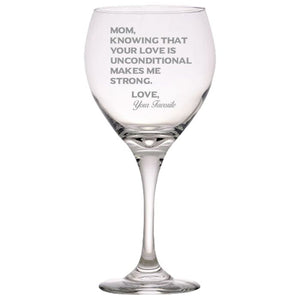 Mom Knowing Your Love is Unconditional Make Me Strong - Love, Your Favorite -Gift for Mom - Love My Mother - 20 oz. Red Wine Glasses Red Wine Glass PrintTech Default Title