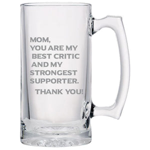 Mom You Are My Best Critics and My Strongest Supporter -Gift for Mom - Love My Mother - 24 oz. Sport Glass Tankard Beer Mug Beer Mugs PrintTech Default Title