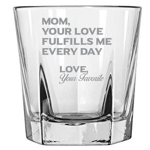 Mom Your Love Fulfills Me Every Day - Love My Mom - Gift For Mom - 12.5-oz. Faceted Glass Bourbon Rocks Glasses Rock Glass PrintTech Default Title